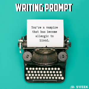 Sweek Writing prompt